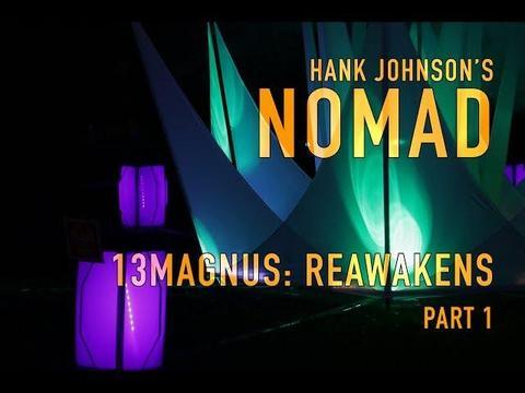 【動画解説】ハンク・ジョンソン「ノマド」13マグナス・リアウェイクン特集