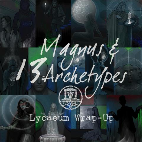 【用語解説】マグナスとアーキタイプについて