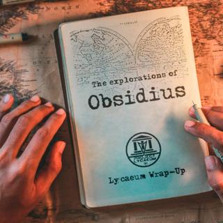 【あらすじ】オブシディウスの物語【解説】